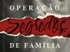 """""""Operaçao Segredos de Familia"""", cover, Zahar Editor"""